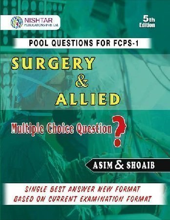 Asim and Shoaib Surgery and Allied FCPS 5th Edition