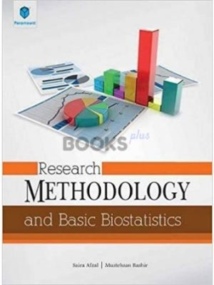 Research Methodology and Basic Biostatistics by Saira Afzal paramount