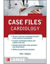 Case Files Cardiology by Eugene C Toy