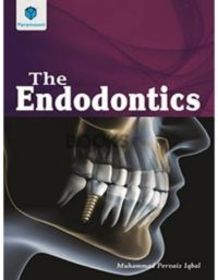 The Endodontics muhammad pervaiz iqbal paramount