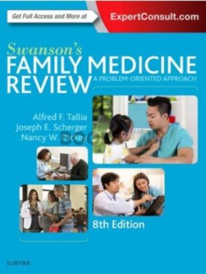 Swanson's Family Medicine Review 8th Edition by Alfred F. Tallia