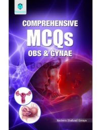 Comprehensive MCQs in OBS and GYNAE paramount