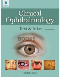 Clinical Ophthalmology 6th Edition By Shafi M. Jatoi paramount