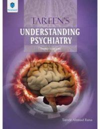 Tareen's Understanding Psychiatry 3rd Edition paramount