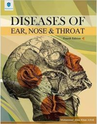 Disease of Ear, Nose & Throat 4th Edition by Muhammad Alam Khan Afridi paramount