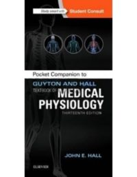 Pocket Companion to Guyton and HallTextbook of Medical Physiology 13th Edition