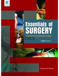 Essentials of Surgery Comprehensive and Quick Review of Surgery Muhammad Shamim Paramount