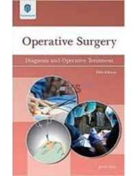 Operative Surgery Diagnosis and Operative Treatment 5th Edition javed iqbal paramount
