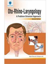 Oto-Rhino-Laryngology A Problem Oriented Approach 2nd Edition iqbal hussain udairpurwala paramount