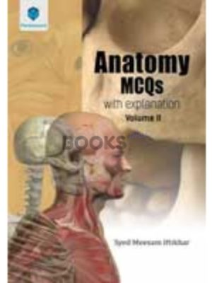 Anatomy MCQs with Explanations Volume 2