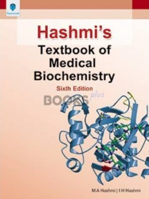 Hashmi's Textbook of Medical Biochemistry 6th Edition