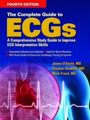 The Complete Guide to ECGs 4th Edition
