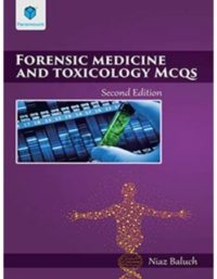 Forensic Medicine and Toxicology MCQs 2nd Edition