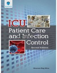 ICU Patient Care and Infection Control 2nd Edition