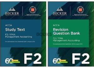 Becker ACCA F2 FMA Management Accounting 2018 Study Text revision question bank