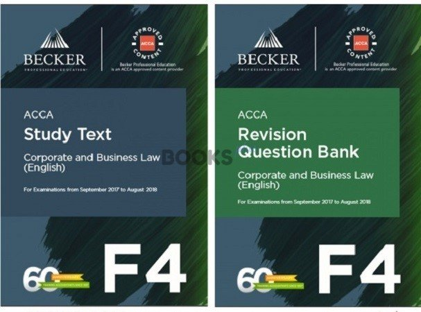 Becker ACCA F4 Corporate and Business Law (UK) Study Text & Revision  Question Bank