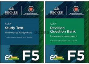 Becker ACCA F5 Performance Management 2018 Study Text Revision Question bank