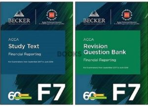 Becker ACCA F7 Financial Reporting 2018 Study Text Revision question bank