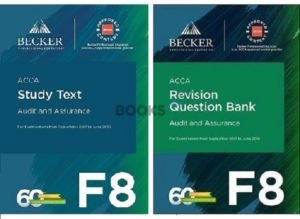 Becker ACCA F8 Audit and Assurance 2018 Study Text Revision Question Bank