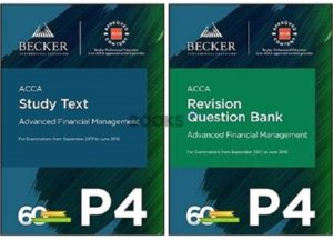Becker ACCA P4 Advanced Financial Management 2018 Study Text Revision question bank