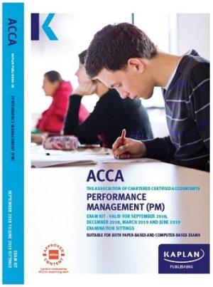 Kaplan ACCA Performance Management (PM) Exam Kit 2019