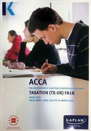 Kaplan ACCA Taxation UK F6 FA18 Study Text 2019