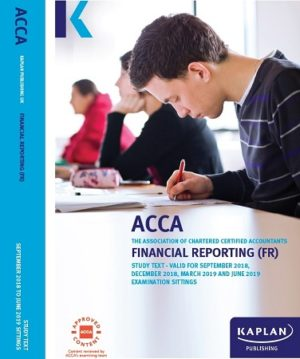 kaplan acca financial reporting study text 2019 FR