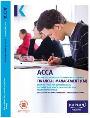 kaplan acca financial management FM 2019 Exam Kit