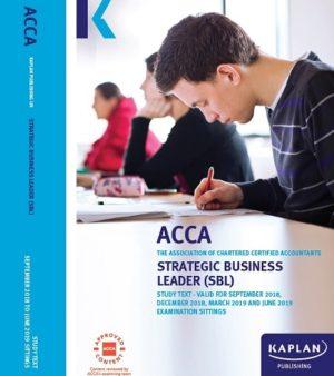 Kaplan ACCA Strategic Business Leader (SBL) 2019 study text