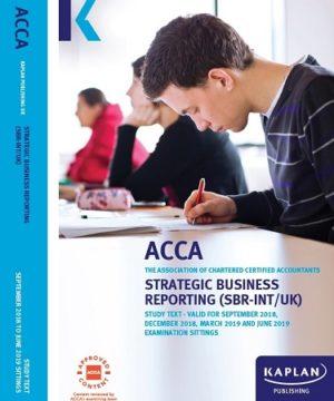 Kaplan ACCA Strategic Business Reporting (SBR) Int. UK Study Text 2019