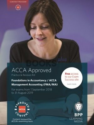 bpp ACCA Management Accounting FMA MA Practice & Revision Kit 2019