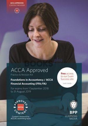 Bpp ACCA Financial Accounting FFA FA Practice & Revision Kit 2019
