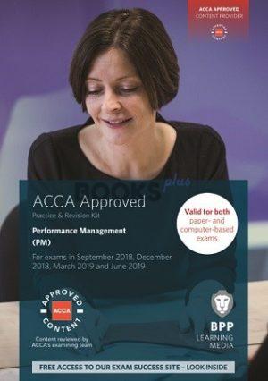BPP ACCA Performance Management PM Practise & Revision Kit 2019