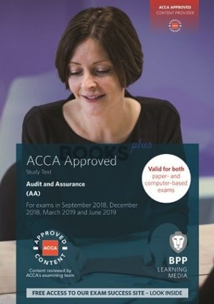 BPP ACCA Audit and Assurance AA Study Text 2019