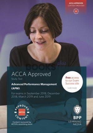 BPP ACCA Advanced Performance Management Study Text 2019