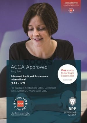 BPP ACCA Advance Audit and Assurance International AAA INT Study Text 2019