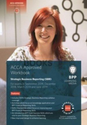 BPP ACCA Strategic Business Reporting SBR Workbook 2019