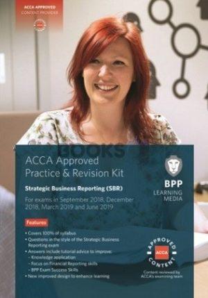BPP ACCA Strategic Business Reporting SBR Practice & Revision Kit 2019