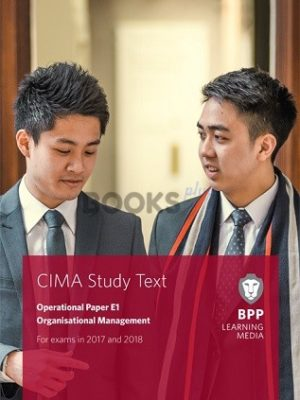 bpp cima e1 organisational management study text 2018