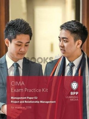 bpp cima e2 project and relationship management exam practice kit 2018