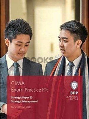bpp cima E3 Strategic management Exam Practice Kit 2018
