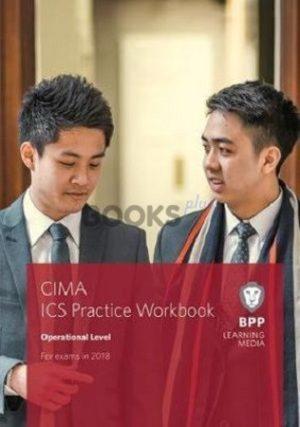 bpp cima Operational Level ICS Integrated Case Study Practice Workbook 2018