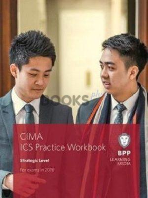 bpp cima Strategic Level ICS Integrated Case Study Practice Workbook 2018