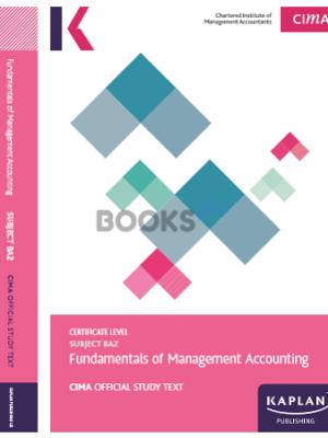 Kaplan CIMA BA2 Fundamentals of Management Accounting Study Text 2018