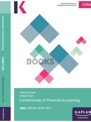Kaplan CIMA BA3 Fundamentals of Financial Accounting Study Text 2018