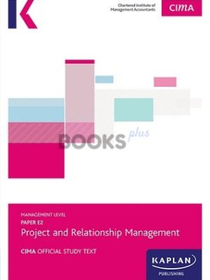 kaplan cima e2 project and relationship management study text 2018