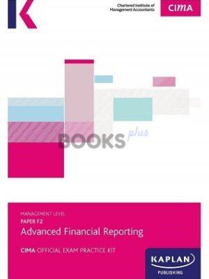 kaplan cima f2 advanced financial reporting exam practice kit 2018