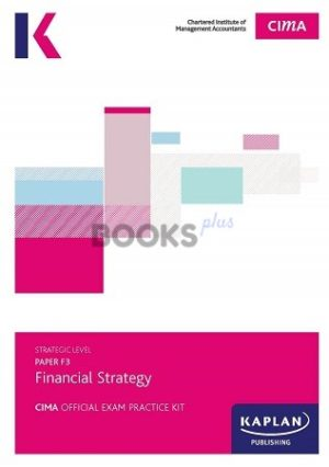 kaplan cima f3 financial strategy exam practice kit 2018
