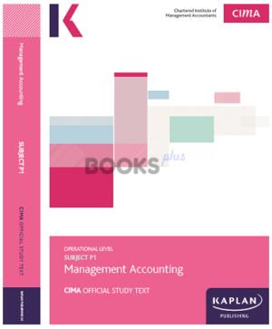 Kaplan CIMA P1 Management Accounting Study Text 2018