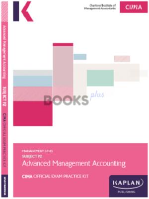 Kaplan CIMA P2 Advanced Management Accounting Exam Practice Kit 2018